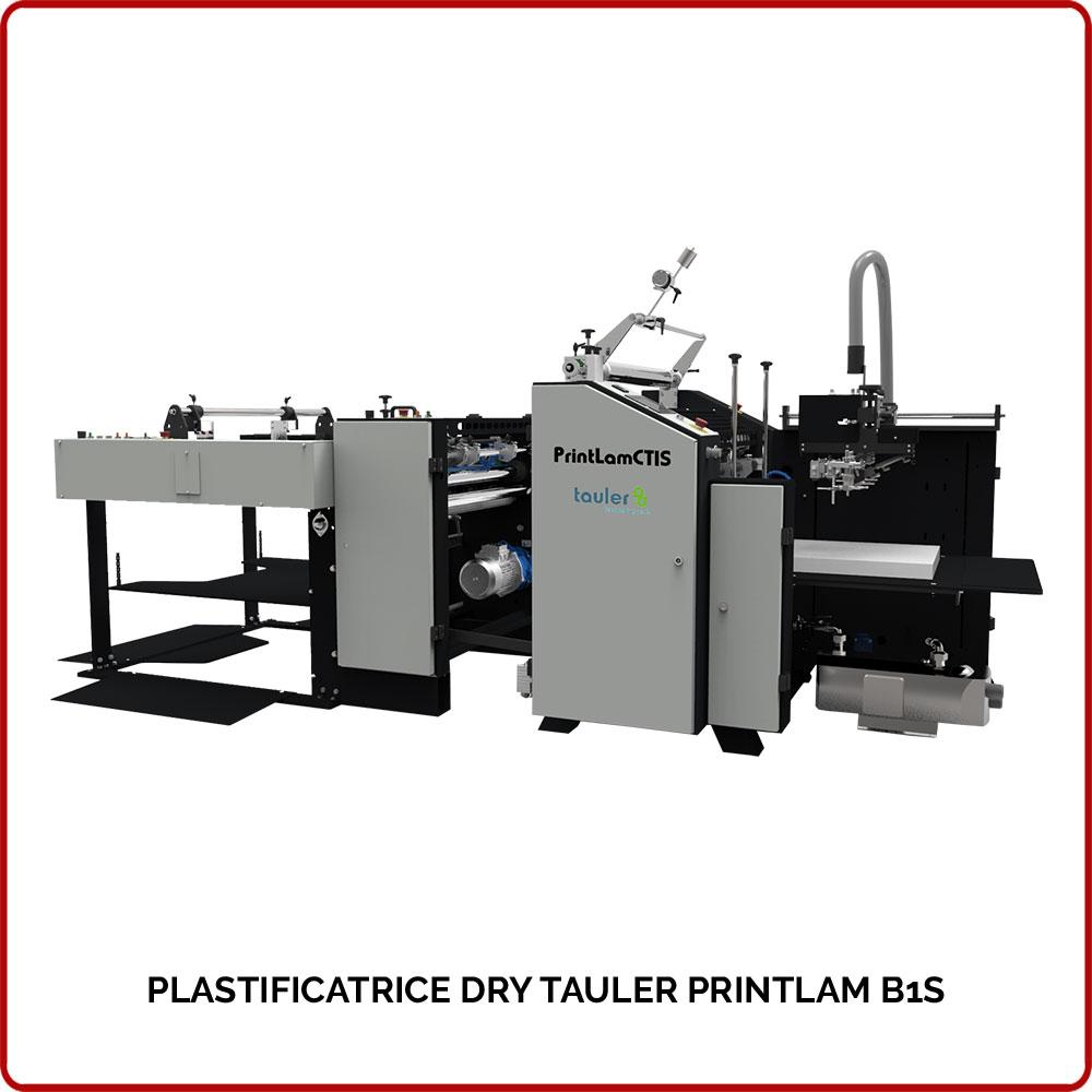 PLASTIFICATRICE-DRY-TAULER-PRINTLAM-B1S-PLASTITECH